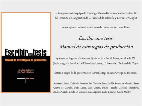 libro escribir writing manual presentaci 243 n del libro escribir una tesis manual de estrategias de producci 243 n fac