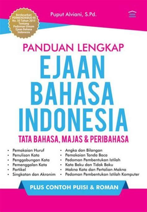 Intisari Tata Bahasa Indonesia bukukita panduan lengkap ejaan bahasa indonesia tata bahasa majas peribahasa