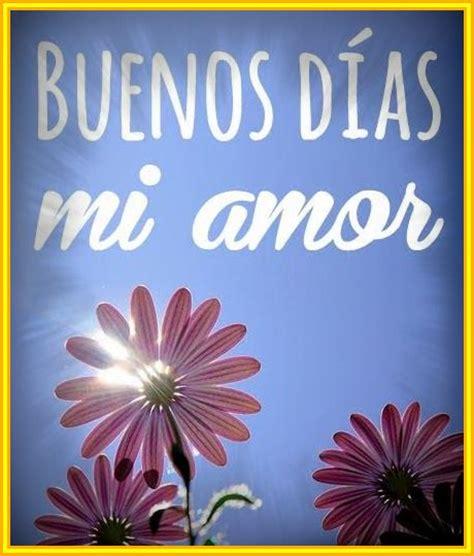 las mejores imagenes de buenos dias amor las mejores imagenes romanticas de buenos dias amor