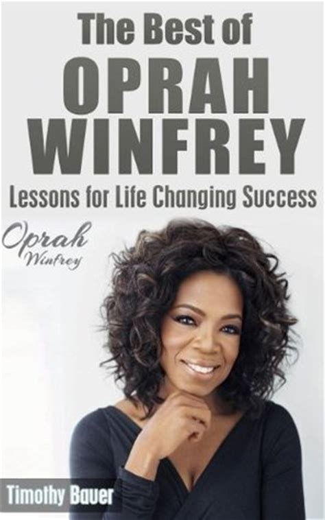 oprah winfrey new book the best of oprah winfrey lessons for life changing