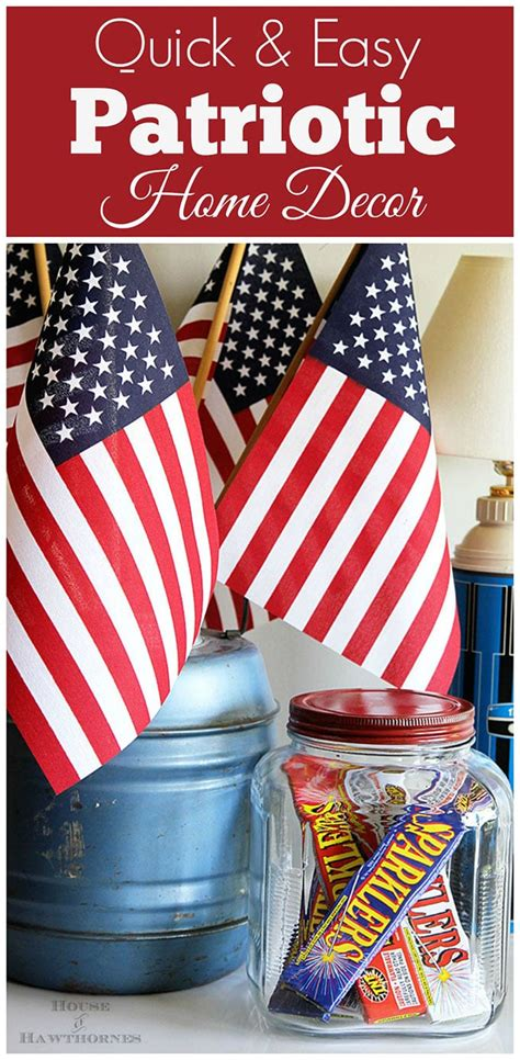Patriotic Decorations For Home Lazy S Guide To 4th Of July Decorations House Of Hawthornes