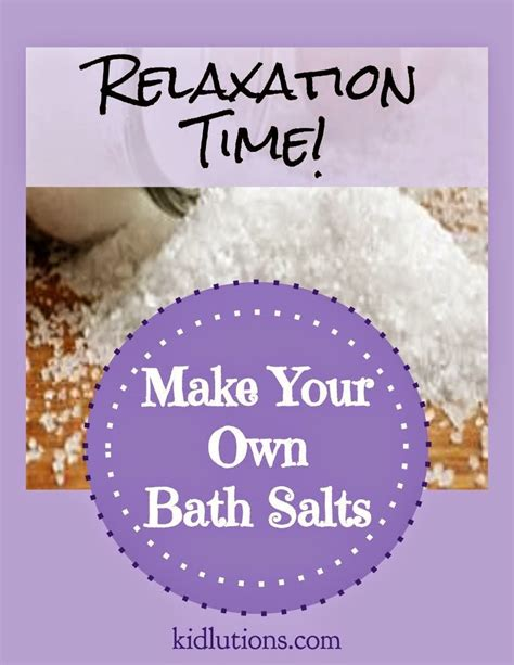 make your own bathtub relaxation time make your own bath salts