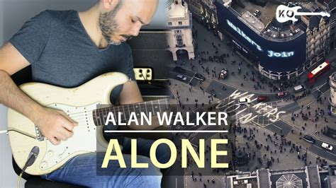 alan walker guitar hero alan walker alone electric guitar cover by kfir