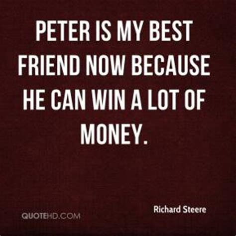 Win A Lot Of Money - peter quotes page 1 quotehd