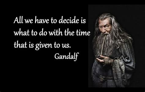 gandalf time quote 1000 images about lord of the rings and many more