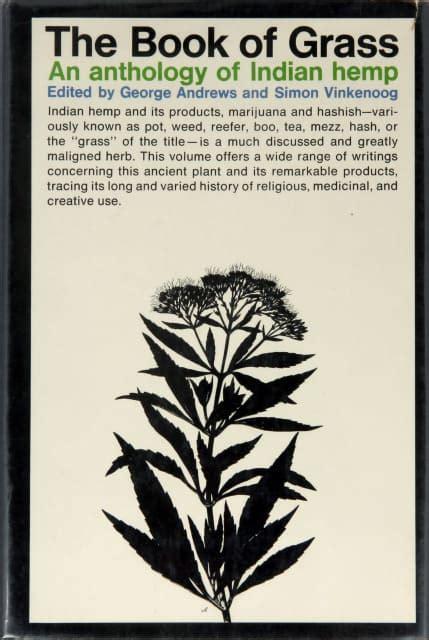 dangerous turf books the book of grass an anthology of indian hemp