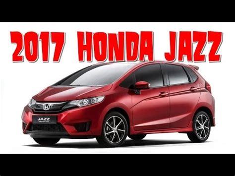 Honda All New Jazz 2017 2017 honda jazz interior and exterior