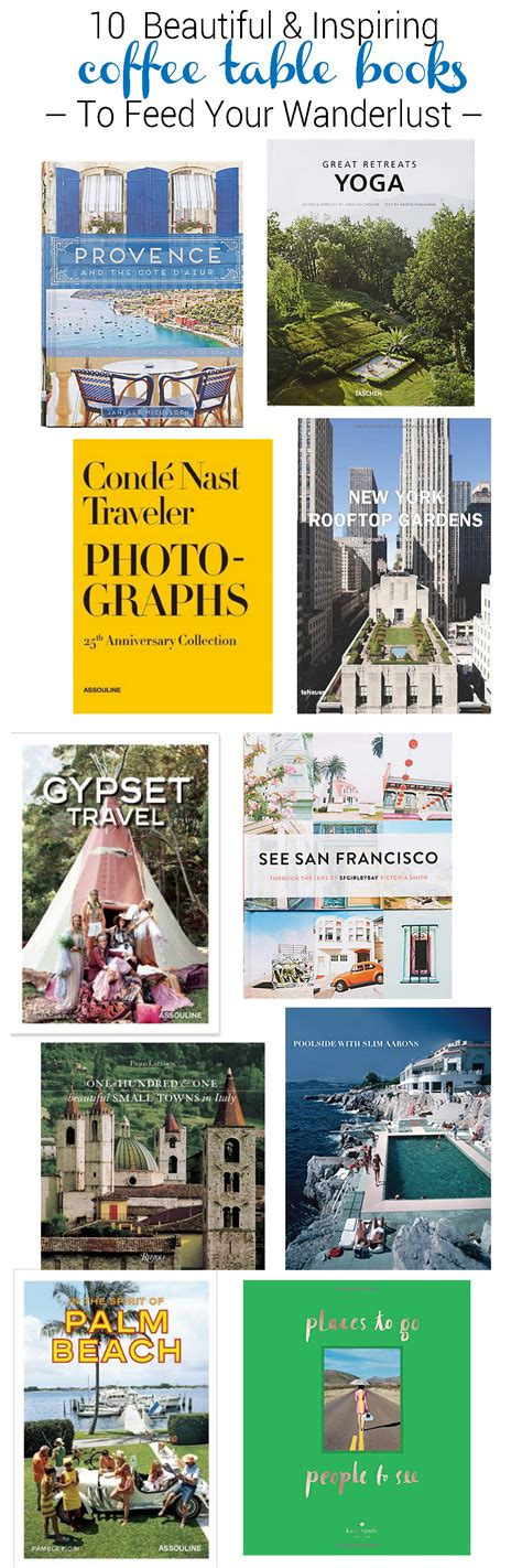 Coffee Table Travel Books 10 Beautiful Inspiring Coffee Table Books To Feed Your Wanderlust Go Seek Explore