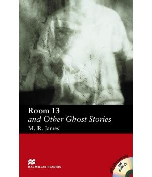 in a room and other scary stories room 13 and other ghost stories ed macmillan libroidiomas