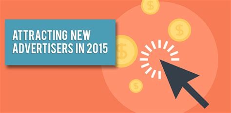 8 Ways To Impress A New by 3 Ways To Attract New Advertisers In 2015