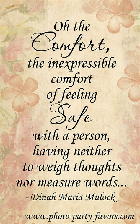 Oh The Comfort Of Feeling Safe With A Person by Quotes Let Go And Stuff On
