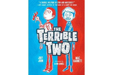 terrible two go the terrible two books the terrible two writers mac barnett and jory