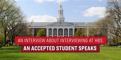 Harvard Interviews Mba by An About Interviewing At Hbs A Student Speaks