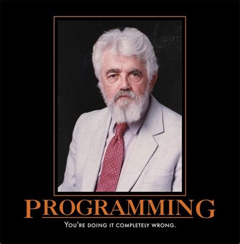 Programming By Doing programming you re doing it completely wrong global