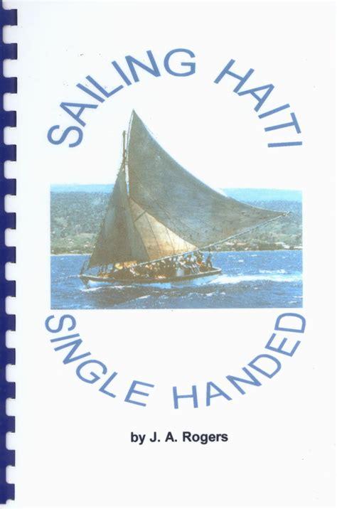 single handed sailing boats sailing haiti single handed