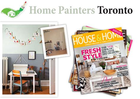 house painters toronto home painters featured in canadian house home magazine