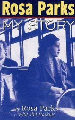 Biography Book About Rosa Parks | rosa parks by rosa parks james haskins reviews
