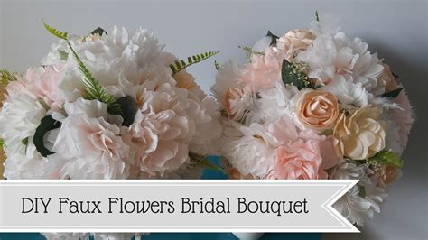 bouquet diy diy bridal bouquet faux flowers youtube