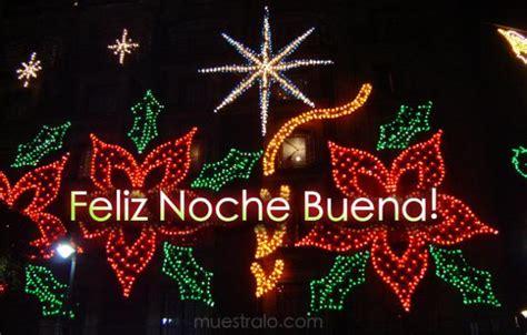 Imagenes Con Frases De Noche Buena Y Navidad | fel 237 z nochebuena y fel 237 z navidad im 225 genes y frases
