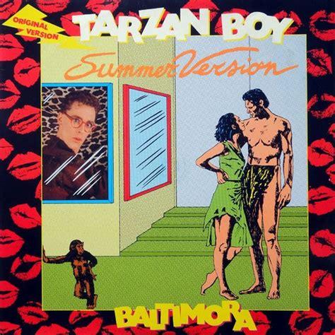 baltimora tarzan boy happy saturday music minute baltimora tarzan boy
