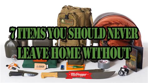 7 Items You Should Never Be Without by 7 Items You Should Never Leave Home Without Msprepper