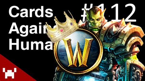 World Of Watches Gift Card - control world of warcraft cards against humanity ep 112 youtube