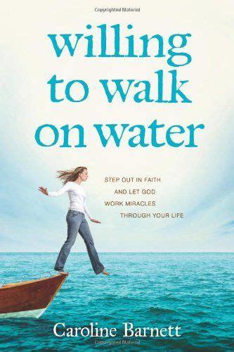 my god walks on water 1000 images about faith radio bookshelf on pinterest