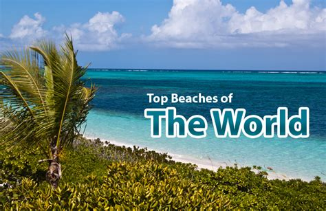 top ten beaches of the world top beaches of the world everything beaches