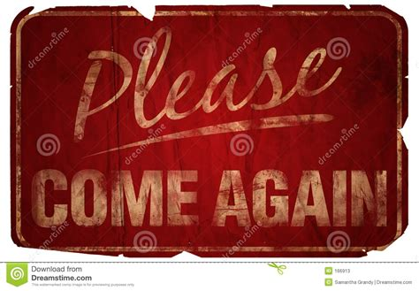 Come Again by Aged Come Again Stock Illustration Image Of Sign
