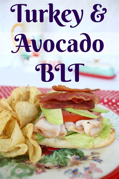 Make It A Lipton Meal Sweepstakes - turkey avocado blt fill up on good eats