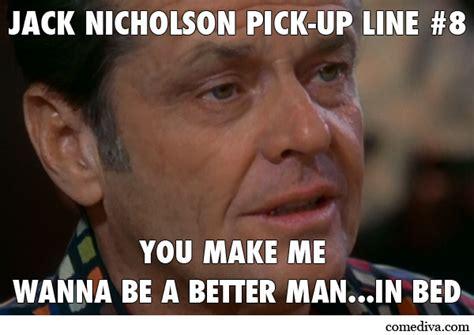 film pick up lines jack nicholson famous movie quotes quotesgram
