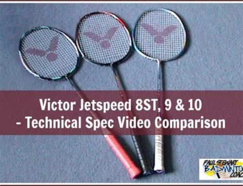 Raket Victor Jetspeed 05 ashaway phantom x badminton racket review