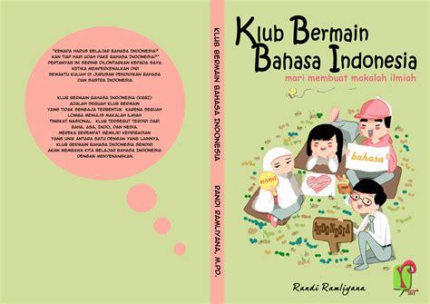 Bahasa Indonesia Penulisan Dan Penyajian Karya Ilmiah Sri Hapsari W karya tulis ilmiah pengaruh kurikulum 2013 terhadap