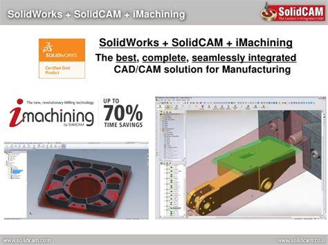 solidwork tutorial ppt solid cam imachining presentation april 2012