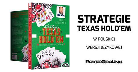 strategie texas holdem daniela negreanu juz  kupienia  polsce pokergroundcom