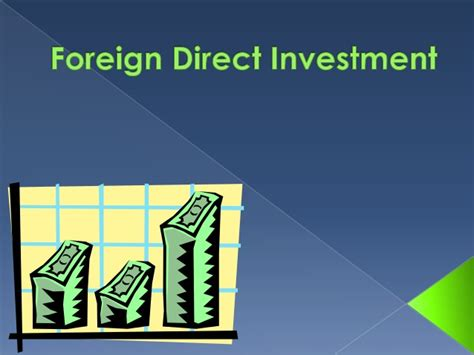 Foreign Direct Investment Mba Notes by Foreign Direct Investment 1