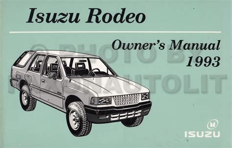 service manual 1993 isuzu amigo owners repair manual 28 1991 isuzu rodeo repair manual 42547