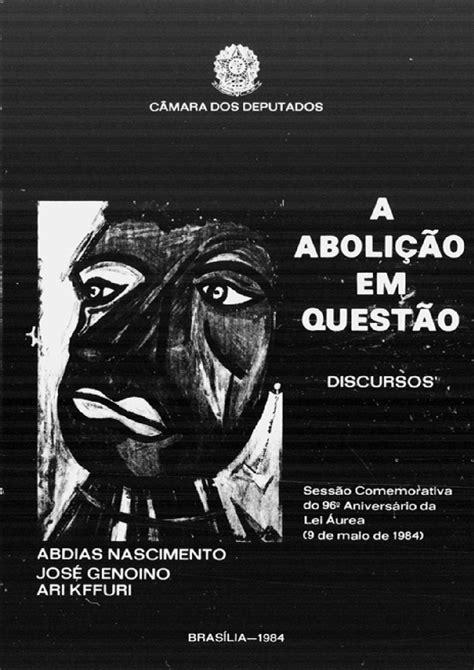 Abolição em questão by IPEAFRO - Issuu