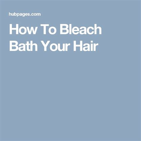 how to bleach bathroom 17 best ideas about bleach bath 2017 on pinterest