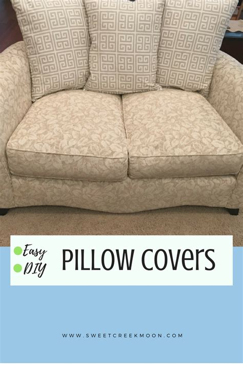 easy couch cushion covers easy diy pillow covers august 29 sweet creek moon