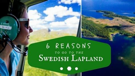 What You Should About Swedish by 6 Reasons Why You Should Go To Swedish Lapland Miss