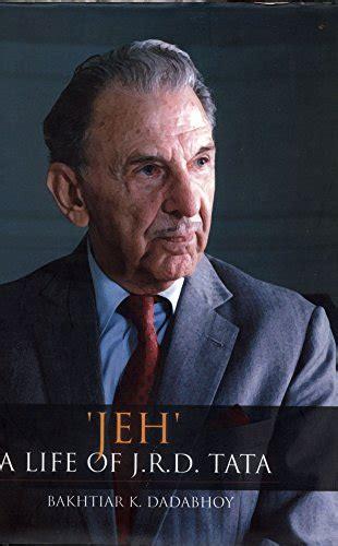 biography of jrd tata ebook jeh a life of j r d tata binaryshopy