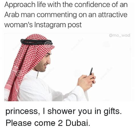 Arab Guy Meme - approach life with the confidence of an arab man