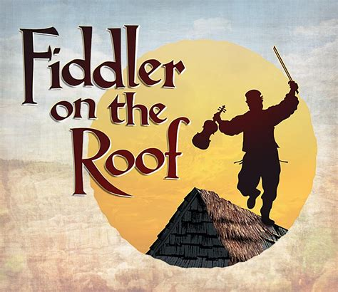 on the roof fiddler on the roof the musical franklin north carolina
