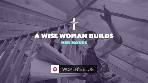 a wise woman builds her house a wise woman builds her house by glenda hotton