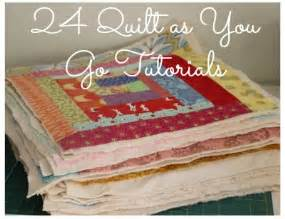 quilt as you go tutorials qayg and 26 quilt tutorials