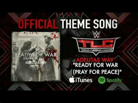 theme music world at war wwe tlc 2016 official theme song quot ready for war quot youtube