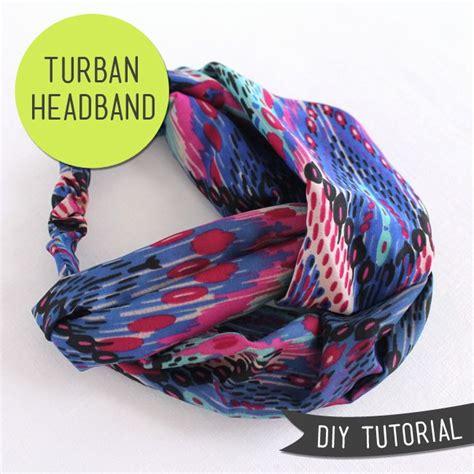 tutorial buat turban baby 25 best ideas about turban headband tutorial on pinterest