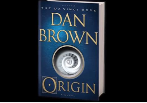 Origin A Novel dan brown launches trailer of robert langdon adventure novel origin the american bazaar