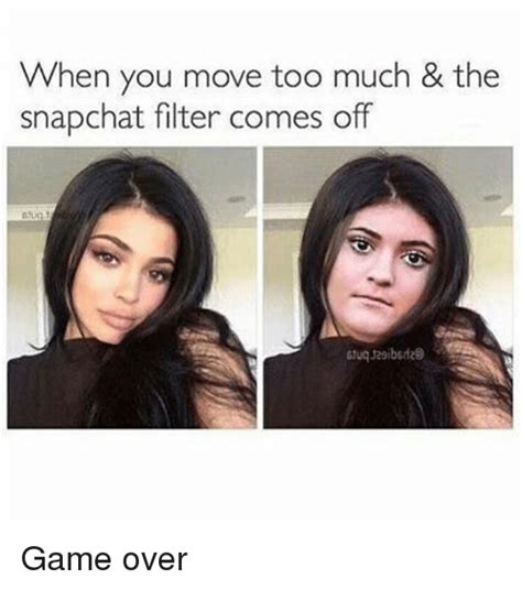 funny snapchat filter memes    sizzle filters